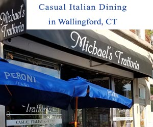 CT Italian Restaurants Michaels Trattoria
